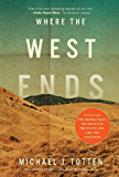 Where the West Ends: Stories From the Middle East, the Balkans, the Black Sea, and the Caucasus