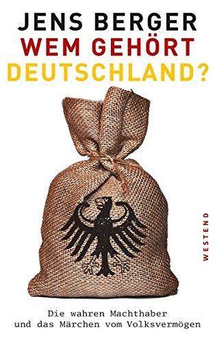 wem-gehrt-deutschland-die-wahren-machthaber-und-das-mrchen-vom-volksvermgen