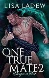One True Mate 2: Dragon's Heat (Volume 2)