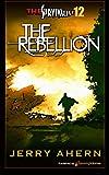 The Rebellion: Survivalist (Volume 12)