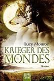 Krieger des Mondes: Roman (Children of the Moon, Band 5)