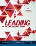 img - for Leading An Accounting Firm: The Pyramid of Success book / textbook / text book