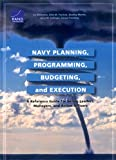 img - for Navy Planning, Programming, Budgeting and Execution: A Reference Guide for Senior Leaders, Managers, and Action Officers book / textbook / text book