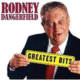 Greatest Bits by Rodney Dangerfield (2008-11-04)