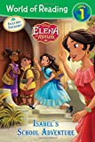 World of Reading: Elena of Avalor Isabel's School Adventure