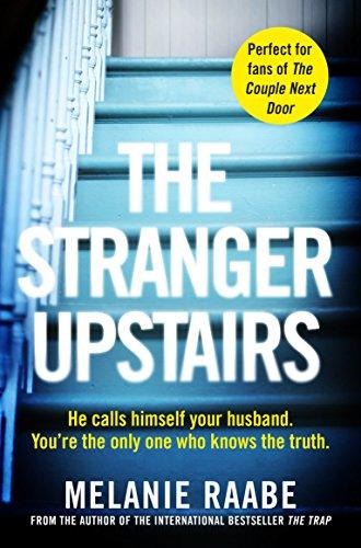 klassiske sko New York komme online The Stranger Upstairs - Kindle edition by Melanie Raabe ...
