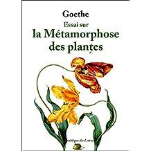 Essai sur la Métamorphose des plantes (French Edition)