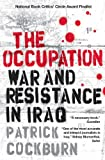 The Occupation, Patrick Cockburn, 184467164X