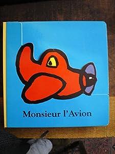 """Afficher """"Monsieur l'Avion"""""""