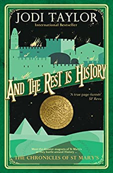 Download for free And The Rest is History: Time Travel Meets History In This Explosive Bestselling Series