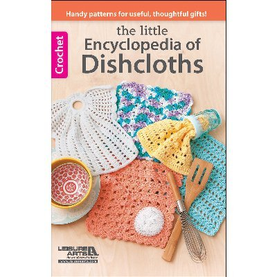 LEISURE ARTS 75551 Encyclopedia of Dishcloths ()