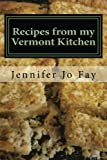 img - for Recipes from my Vermont Kitchen book / textbook / text book
