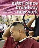 Nicolaus Schmidt: Astor Place, Broadway, New York, Udo Walz, 3866788061