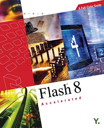Flash 8 Accelerated: A Full-Color Guide-cover