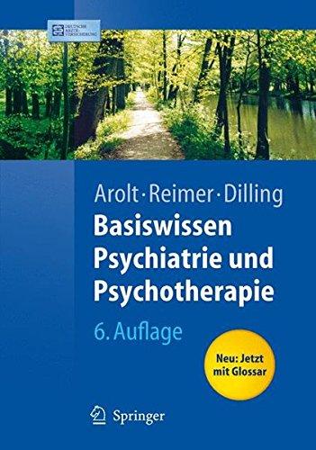 Basiswissen Psychiatrie und Psychotherapie (Springer-Lehrbuch)