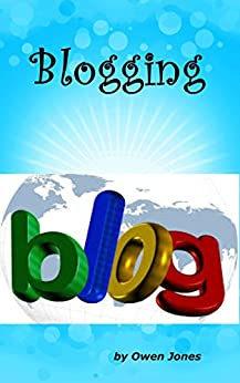 Blogging (How to...) by [Jones, Owen]
