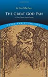 The Great God Pan & Other Classic Horror Stories (Dover Thrift Editions)