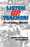Listen up, Teacher : You are Making a Difference, , 0971942412