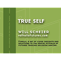 True Self: To identify and manage the mental pitfalls of futures trading decision making. (ValhallaFutures Index Trading…