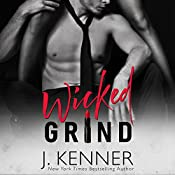 Wicked Grind | J. Kenner