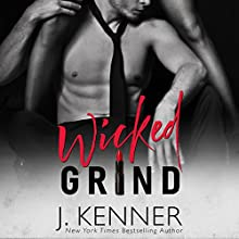 Wicked Grind Audiobook by J. Kenner Narrated by Paula Hoffman