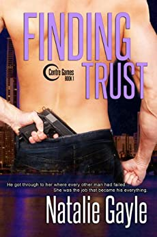 Finding Trust (Centre Games Series Book 1) by [Gayle, Natalie]