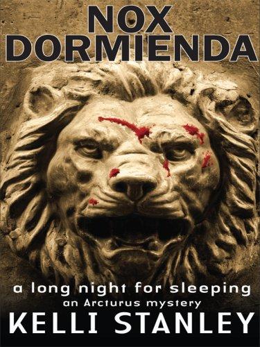 Nox Dormienda a Long Night for Sleeping (Thorndike Press Large Print Historical Fiction: Arcturus)