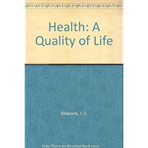 Health: A Quality of Life