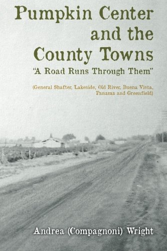 Pumpkin Center and the County Towns