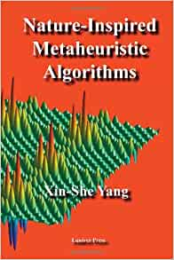 Nature Inspired Metaheuristic Algorithms Free Download
