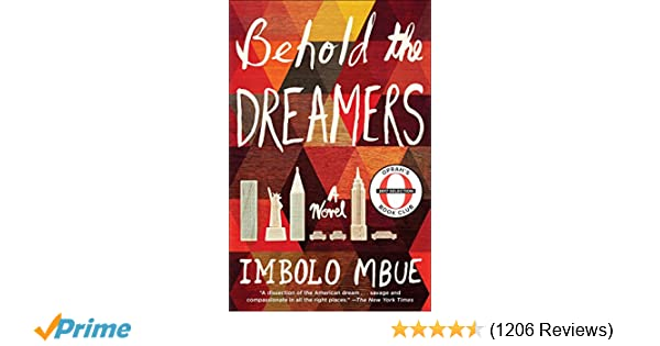 Amazon behold the dreamers oprahs book club a novel amazon behold the dreamers oprahs book club a novel 9780525509714 imbolo mbue books fandeluxe