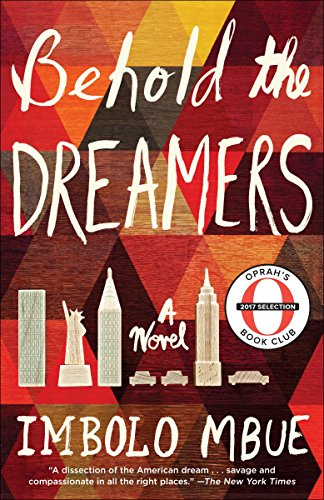 Behold the Dreamers (Oprah's Book Club): A Novel
