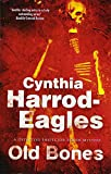 Old Bones: A British Police Procedural (A Bill Slider Mystery) by  Cynthia Harrod-Eagles in stock, buy online here