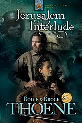 Jerusalem Interlude (Zion Covenant Book 4) (Counterpoint Series)