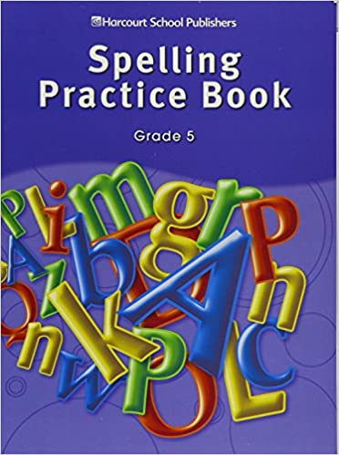 Storytown Spelling Practice Book Student Edition Grade 5