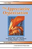 img - for The Appreciative Organization by Harlene Anderson (2008-03-01) book / textbook / text book