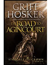 The Road to Agincourt
