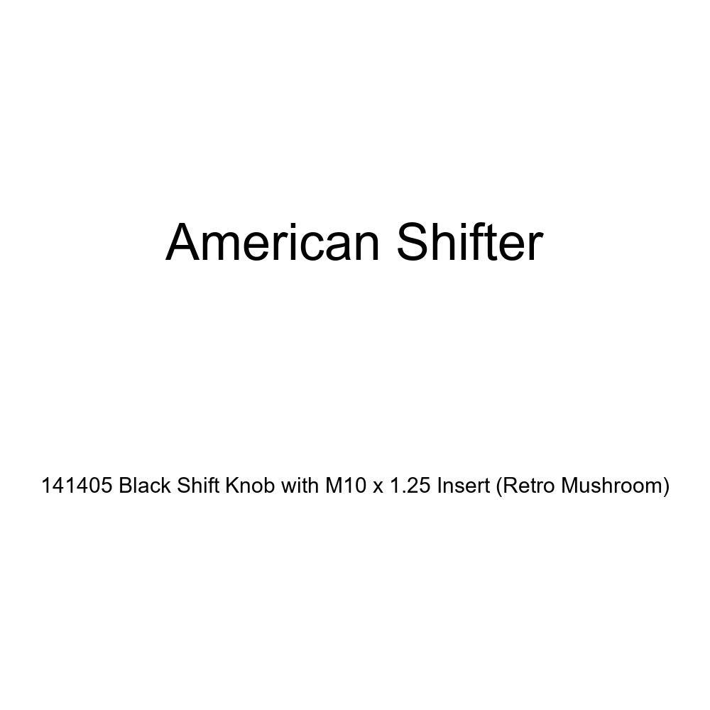 American Shifter 141405 Black Shift Knob with M10 x 1.25 Insert Retro Mushroom