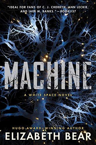 Book Cover: Machine: A White Space Novel