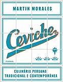 capa de Ceviche. Culinária Peruana Tradicional e Contemporânea