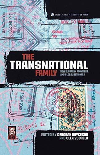 The Transnational Family: New European Frontiers and Global Networks (Cross-Cultural Perspectives on Women)