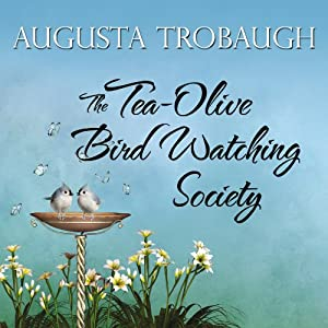 The Tea-Olive Bird Watching Society Audiobook