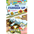 All Fudged Up (A Candy-coated Mystery Book 1)