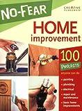 No-Fear Home Improvement, Editors of Creative Homeowner, 1580113680