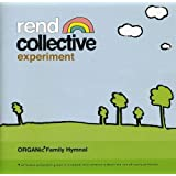 Organic Family Hymnal by Rend Collective Experiment (2010-09-28)