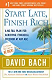 img - for Start Late, Finish Rich: A No-Fail Plan for Achieving Financial Freedom at Any Age book / textbook / text book