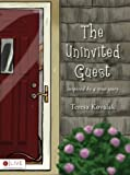 The Uninvited Guest, Teresa Kovalak, 1606047957