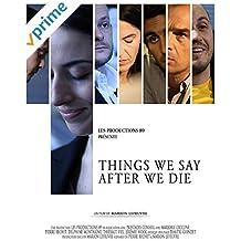 Things we say after we die