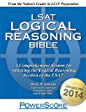 The PowerScore LSAT Logical Reasoning Bible by David M. Killoran (2014) Paperback