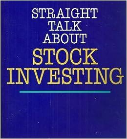 Straight Talk About Stock Investing: John Slatter: 9780070581425